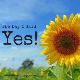 "The Day I Said ""Yes"" to my girls - one of my most popular posts."