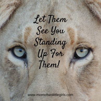 Let-Them-See-You-Standing-Up-For-Them